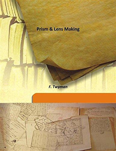 Prism & Lens Making [HARDCOVER]