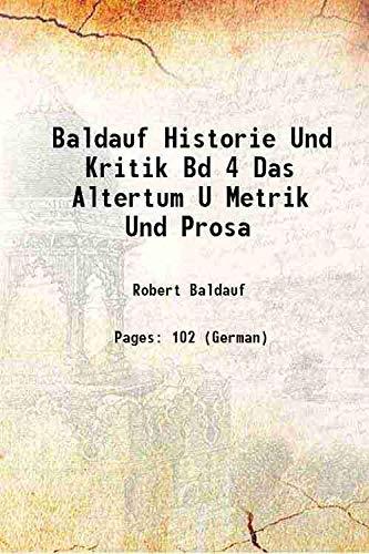 Baldauf Historie Und Kritik Bd 4 Das: Robert Baldauf