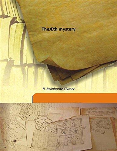 TheÆth mystery 1914 [Hardcover]: R. Swinburne Clymer