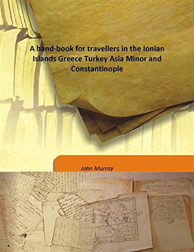 9789333165327: A hand-book for travellers in the Ionian Islands Greece Turkey Asia Minor and Constantinople