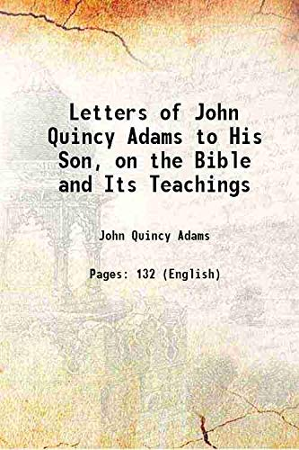 Letters of John Quincy Adams to His