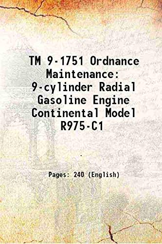TM 9-1751 Ordnance Maintenance 9-cylinder Radial Gasoline: Anonymous