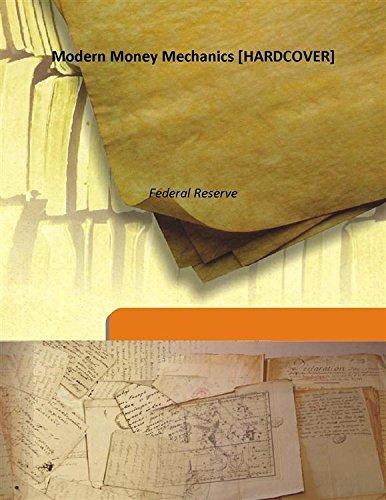 Modern Money Mechanics [Hardcover]: Federal Reserve