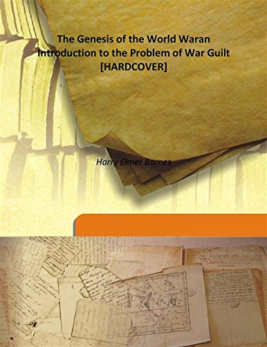 9789333170567: The Genesis of the World Waran Introduction to the Problem of War Guilt [HARDCOVER]