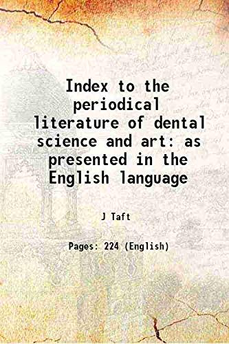 Index to the periodical literature of dental: J Taft