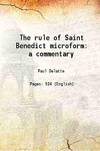 9789333175647: The rule of Saint Benedict microforma commentary