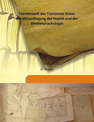 9789333176095: Formenwelt des Tastsinnes Erster BandGrundlegung der Haptik und der Blindenpsychologie
