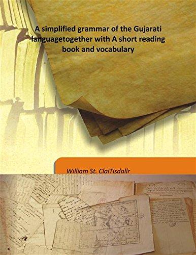 A simplified grammar of the Gujarati language: William St. ClaiTisdallr