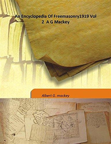 9789333183802: An Encyclopedia Of Freemasonry1919 Vol 2 A G Mackey