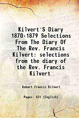9789333186483: Kilvert's diary 1870-1879 selections from the diary of the Rev. Francis Kilvert 1947 [Hardcover]