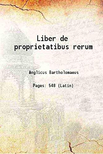 Liber de proprietatibus rerum 1505 [Hardcover]: Anglicus Bartholomaeus