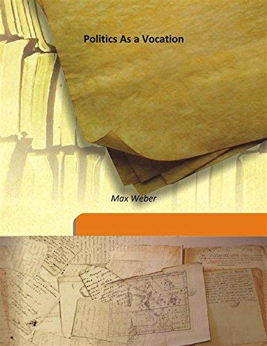 9789333189392: Politics As a Vocation 1946 [Hardcover]