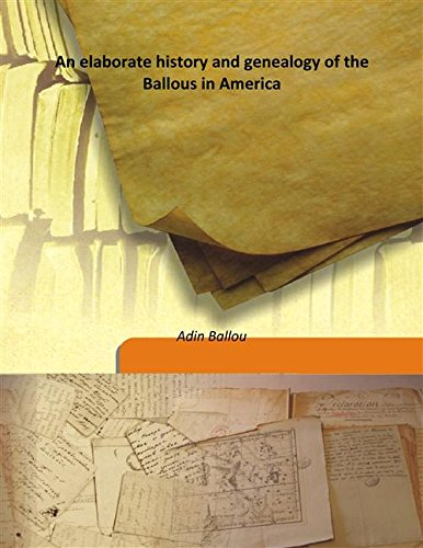 9789333191166: An elaborate history and genealogy of the Ballous in America