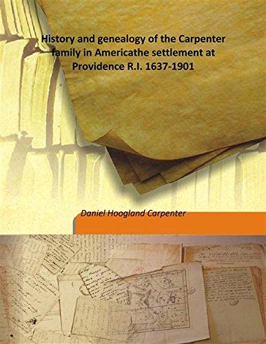 History and genealogy of the Carpenter family: Daniel Hoogland Carpenter
