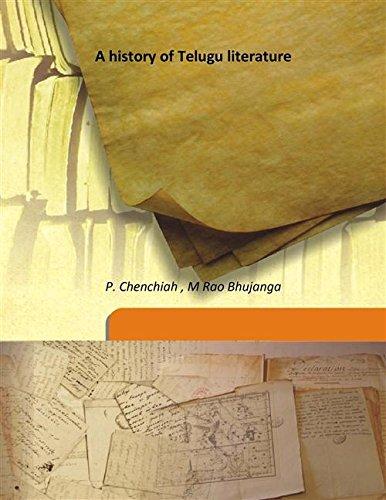 A history of Telugu literature [Hardcover]: P. Chenchiah ,