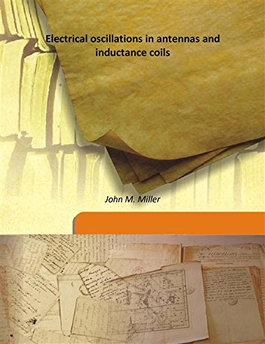 9789333194976: Electrical oscillations in antennas and inductance coils