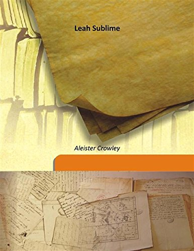 Leah Sublime [Hardcover]: Aleister Crowley