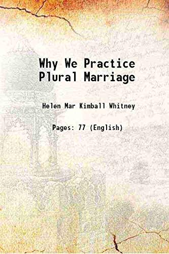 9789333199704: Why We Practice Plural Marriage 1884 [Hardcover]