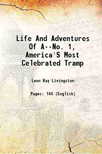 Life and Adventures of A--no. 1, America's