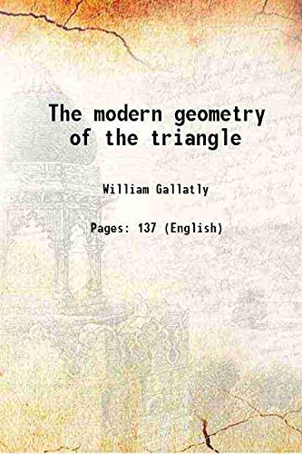 9789333301152: The modern geometry of the triangle 1910 [Hardcover]