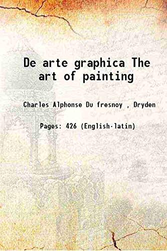 9789333301947: De arte graphica The art of painting [HARDCOVER]