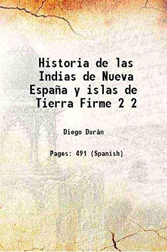 Historia de las Indias de Nueva España: Diego Durán