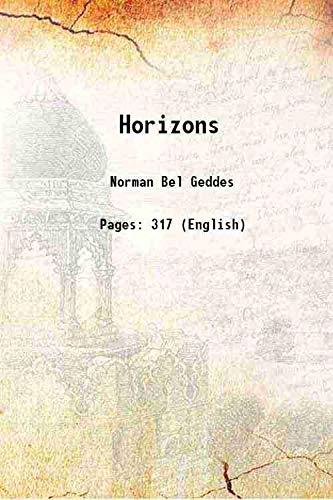 Horizons 1932 [Hardcover]: Norman Bel Geddes