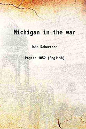 9789333304313: Michigan in the war 1882 [Hardcover]