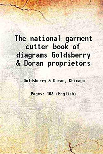 9789333304566: The national garment cutter book of diagrams Goldsberry & Doran proprietors 1888 [Hardcover]