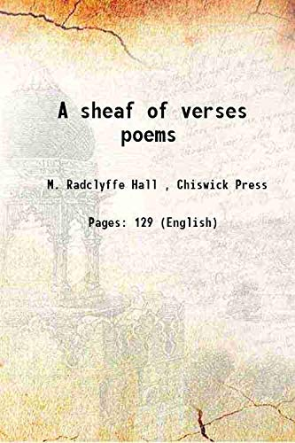 9789333305266: A sheaf of verses poems 1908 [Hardcover]