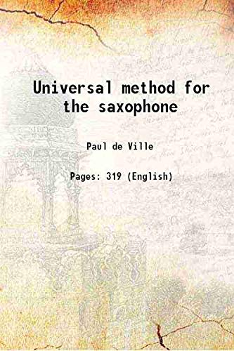 9789333308199: Universal method for the saxophone [Hardcover]