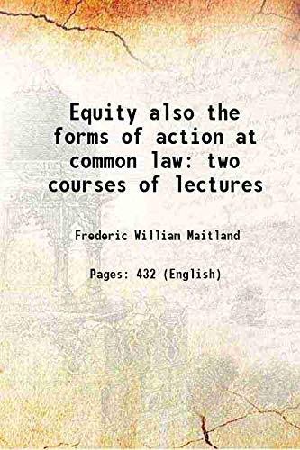 9789333309653: Equity also the forms of action at common law two courses of lectures 1916 [Hardcover]