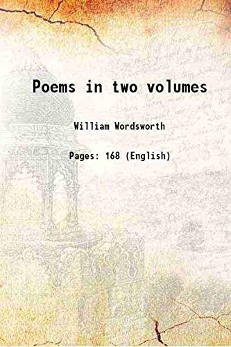 Poems in two volumes 1807 [Hardcover]