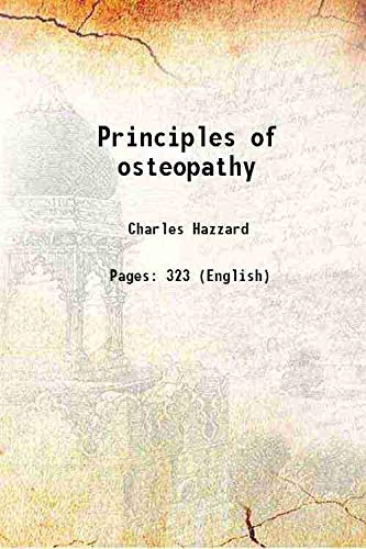 9789333310611: Principles of osteopathy [Hardcover]