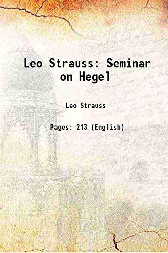 9789333313469: Leo StraussSeminar on Hegel Vol: 1958 [Hardcover]