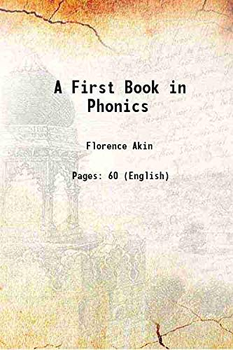 9789333313674: A First Book in Phonics 1908 [Hardcover]