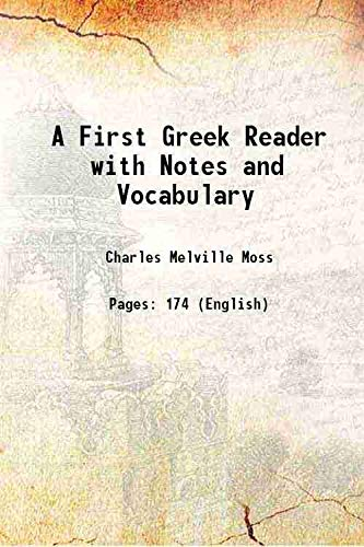 9789333314534: A First Greek Reader with Notes and Vocabulary 1887 [Hardcover]
