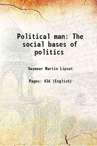 Political man The social bases of politics: Seymour Martin Lipset