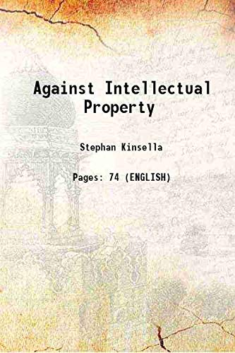 9789333321136: Against Intellectual Property [Hardcover]