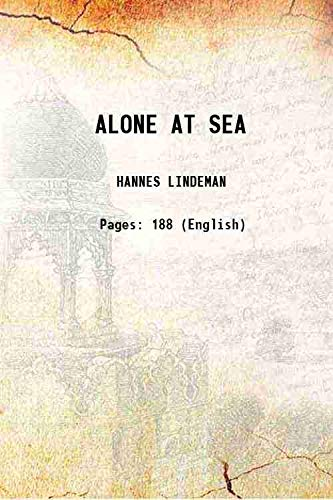 9789333321303: ALONE AT SEA 1958 [Hardcover]