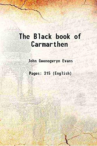 9789333324724: The Black book of Carmarthen [HARDCOVER]
