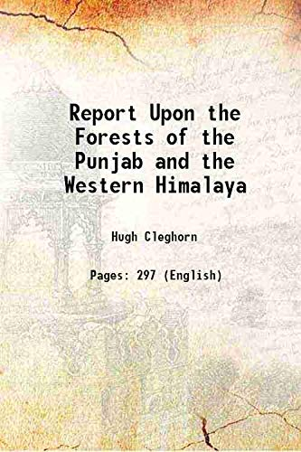 9789333326339: Report Upon the Forests of the Punjab and the Western Himalaya 1864 [Hardcover]