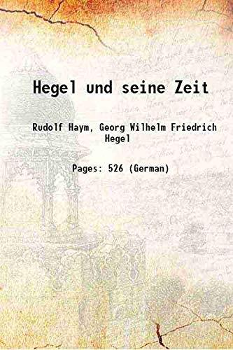 9789333326919: Hegel und seine Zeit [HARDCOVER]