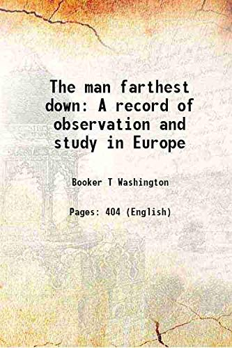 9789333327299: The man farthest down A record of observation and study in Europe 1912 [Hardcover]