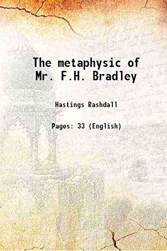 9789333327312: The metaphysic of Mr. F.H. Bradley [Hardcover]