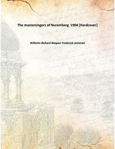 The Mastersingers of Nuremberg Die Meistersinger von Nurnberg English National Opera Guide 19