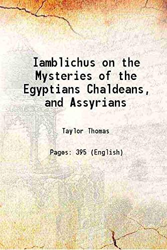 Iamblichus on the Mysteries of the Egyptians: Taylor Thomas