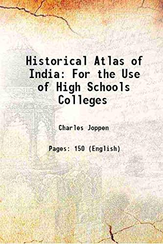 Historical Atlas of India For the Use: Charles Joppen