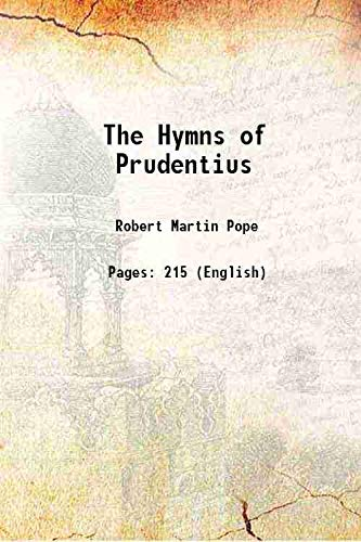 9789333333207: The hymns of Prudentius 1905 [Hardcover]