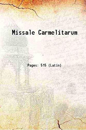 Missale Carmelitarum [Hardcover]: Anonymous
